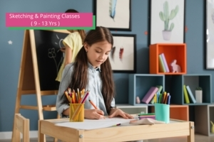 Sketching & Painting Classes ( 9 - 13 Yrs )