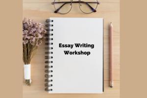 Essay Writing Workshop - Being Creative!