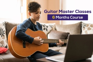 Basic Guitar Master Classes  - 6 Months