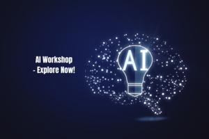 AI Workshop -Explore Now!