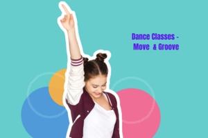 Dance Classes - Move  & Groove