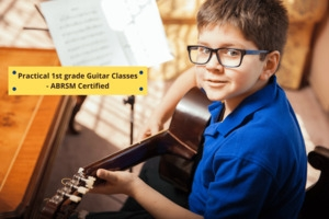 Practical 1st grade Guitar Classes- ABRSM Certified