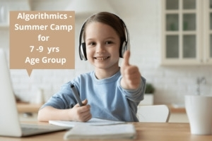 Algorithmics - Summer Camp for 7 - 9 yrs Age Group